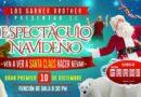 El Circo de los Hermanos Garner presentará Espectáculo Navideño en Morelia